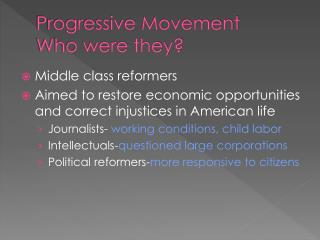 Progressive Movement Who were they?