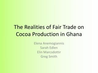 The Realities of Fair Trade on Cocoa Production in Ghana