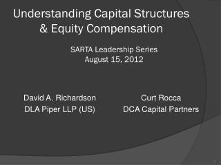 Understanding Capital Structures & Equity Compensation