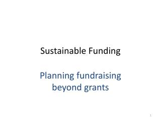 Sustainable Funding