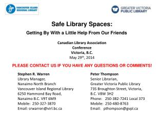 Safe Library Spaces: