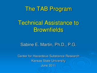 The TAB Program Technical Assistance to  Brownfields
