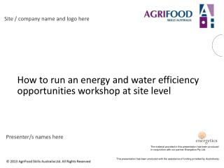 How to run an energy and water efficiency opportunities workshop at site level