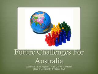 Future Challenges For Australia