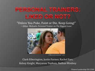 Personal Trainers:  Liked or not?