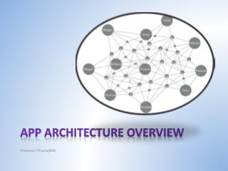 App architecture overview