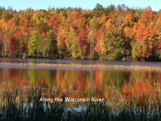 Along the Wisconsin River