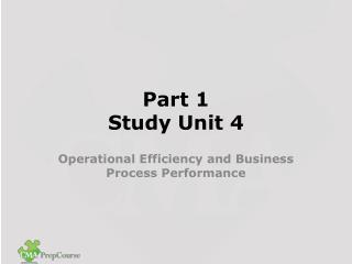 Part 1  Study Unit 4