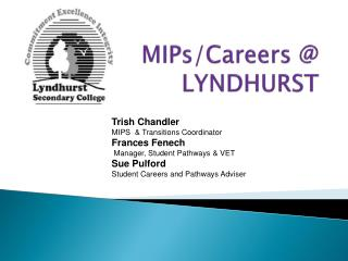 MIPs/Careers @ LYNDHURST