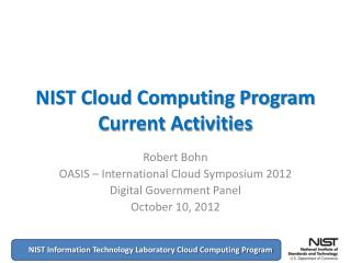 NIST Cloud Computing Program Current Activities