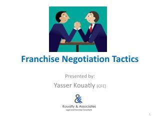Franchise Negotiation Tactics