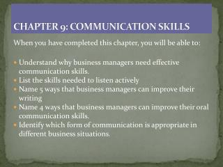 CHAPTER 9: COMMUNICATION SKILLS