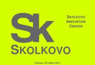 Skolkovo  Innovation Center