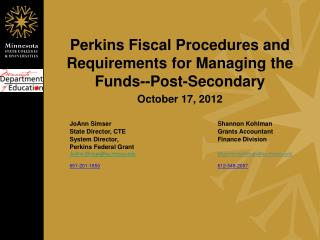 Perkins Fiscal Procedures and Requirements for Managing the Funds--Post-Secondary