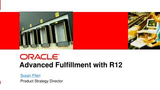 Advanced Fulfillment with R12