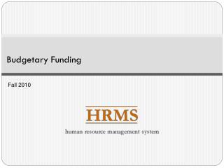 Budgetary Funding