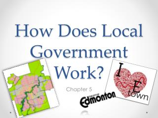 How Does Local Government Work?
