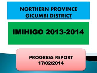 NORTHERN  PROVINCE     GICUMBI  DISTRICT