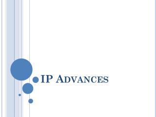 IP Advances