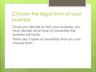 Choose the legal form of your business