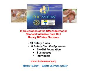 In Celebration of the UMass Memorial  Neonatal  Intensive Care Unit  Rotary  NICView Success