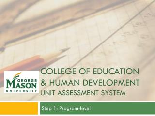 College of Education & Human Development unit assessment system