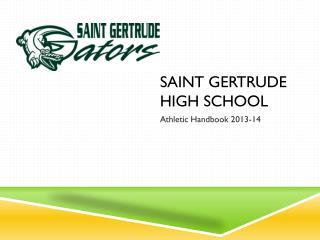 Saint Gertrude High School
