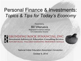 Personal Finance & Investments:  Topics & Tips for Today's Economy