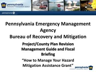 Pennsylvania Emergency Management Agency  Bureau of Recovery and Mitigation