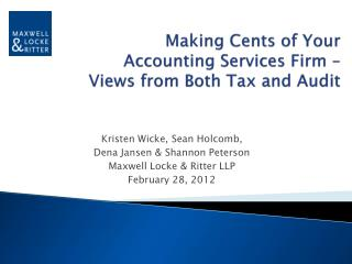 Making Cents of Your  Accounting Services Firm �  Views from Both Tax and Audit