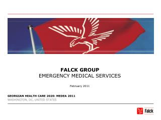FALCK GROUP EMERGENCY MEDICAL SERVICES February 2011