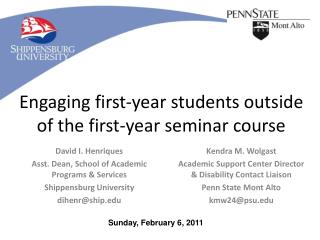 Engaging first-year students outside of the first-year seminar course