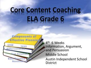 Core Content Coaching ELA Grade 6