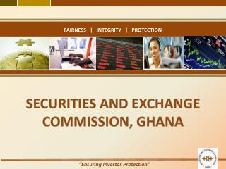 SECURITIES AND EXCHANGE COMMISSION, GHANA