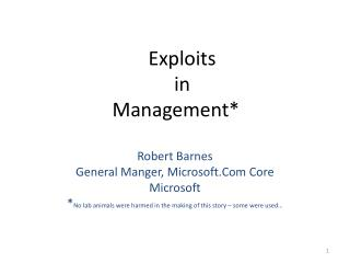 Exploits  in  Management*