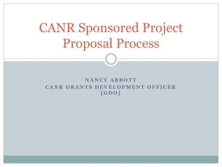 CANR Sponsored Project Proposal Process