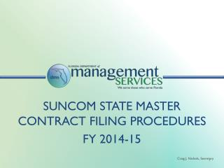 SUNCOM State Master Contract Filing Procedures  FY 2014-15