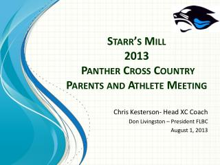 Starr's  Mill  2013 Panther Cross Country Parents and Athlete Meeting