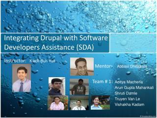 Integrating  Drupal  with Software  Developers Assistance (SDA)
