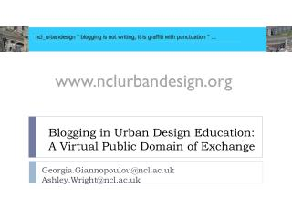 Blogging in Urban Design Education: A Virtual Public Domain of Exchange