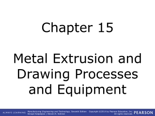extrusion and drawing