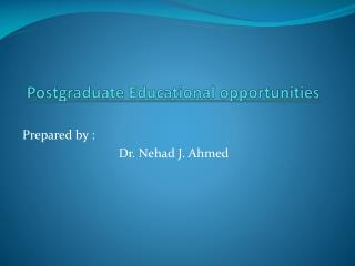 Postgraduate Educational opportunities