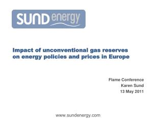 Impact of unconventional gas reserves  on energy policies and prices in Europe
