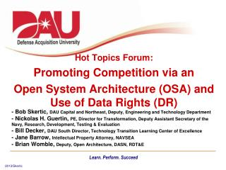 Hot Topics Forum: Promoting Competition via an  Open System Architecture (OSA) and Use of Data Rights (DR)