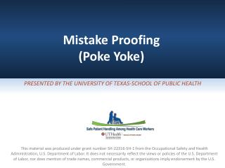 Mistake Proofing  (Poke Yoke)