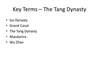 Key Terms � The Tang Dynasty