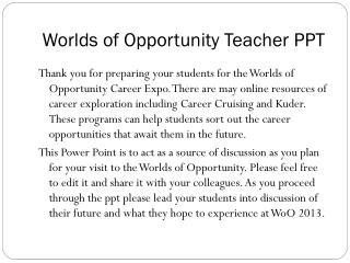 Worlds of Opportunity Teacher PPT