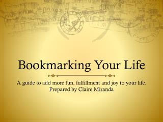 Bookmarking Your Life