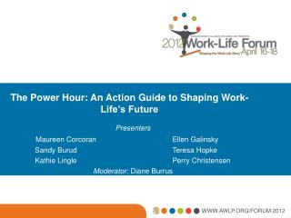 The Power Hour: An Action Guide to Shaping Work-Life's Future