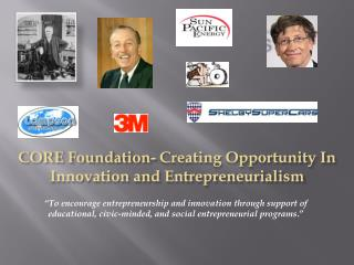 CORE Foundation- Creating Opportunity In Innovation and Entrepreneurialism